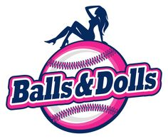 Balls & Dolls baseball team. Logo design with a bit of sexiness in it. Pink and girly.