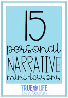 Successfully teach personal narrative writing with these 15 personal narrative mini-lessons perfect for first, second, and third grade classrooms. Teaching Narrative Writing, Personal Narrative Writing, Personal Narratives, Informational Writing, Writing Workshop, Writing Skills, Kindergarten Writing, Writing Process, Literacy