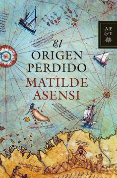 El origen perdido. Matilde Asensi