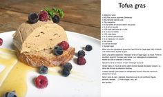 Tofua gras Vegan Comfort Food, Tofu, Pesto, French Toast, Meals, Breakfast, Nature, Recipes, New Recipes