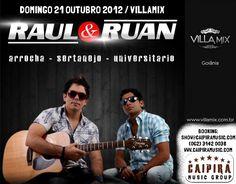 Raul & Ruan show Villa Mix Goiania