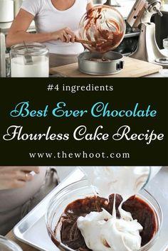 Best Ever Chocolate Flourless Cake Recipe