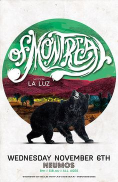 Of Montreal and La Luz concert poster  DESIGNER: Matt Harvey