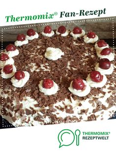 Recipe Mama´s Schwarzwälder-Kirsch-Traum by Mama Rudi, learn to make this recipe easily in your kitchen machine and discover other Thermomix recipes in Backen süß. Kitchen Machine, Cupcakes, Le Chef, Desserts, Recipes, Blog, Chocolates, Coconut, In Season Produce