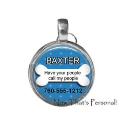 Personalized Pet ID tag  Have Your People Call by NowThatsPersonal, $9.95