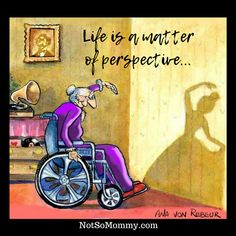 Life is a matter of perspective... | Read more about my infertility and childless not by choice journey at Not So Mommy... | Inspirational Quotes | Motivational Quotes | Quotes to live by | Positive Quotes | Life Quotes| Beautiful Truths | Childless not by choice Perspective | Childless not by choice Truths | Childless not by choice Thoughts | Overcoming Infertility | Infertility Truths | Infertility Blog | Childless not by choice Articles | Infertility Articles | Infertility Stories