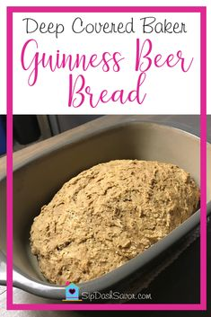 """There are plenty of """"dump & go"""" beer bread mixes on the market. Why do that when making a Guinness Beer Bread is this easy & delicous? #DeepCoveredBaker"""
