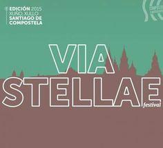 Via Stellae 2015 en Santiago de Compostela. Ocio en Galicia | Ocio en Santiago. Agenda actividades. Cine, conciertos, espectaculos
