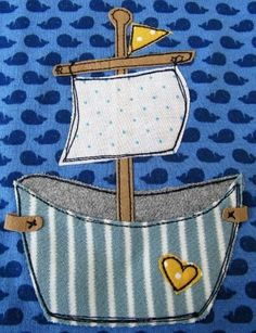 To sail happily across the seas, that's what makes this sweet tub ship so right … - FABRIC CRAFTS Fabric Art, Fabric Crafts, Sewing Crafts, Sewing Projects, Free Motion Embroidery, Machine Embroidery, Sewing For Kids, Baby Sewing, Applique Patterns