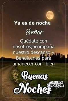 Good Night Greetings, Good Night Wishes, Good Night Quotes, Night Messages, Love Messages, Prayer Quotes, God Prayer, Good Night Massage, Good Morning In Spanish