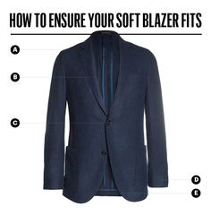 This is How Your Soft Blazer Should Fit - Ensure Your Soft Blazer Fits - Best Blazers For Men 2014 - Esquire
