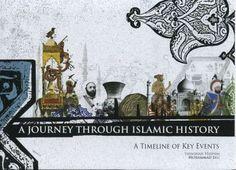 A Journey Through Islamic History: A Timeline of Key Events - Yasminah Hashim - Kube Publishing / Islamic Foundation Malcolm X, Prophet Muhammad, Critical Thinking, Middle Ages, Timeline, Told You So, Journey, History, Islamic