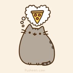Pusheen thinking of pizza this picture describes me so well.