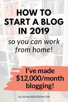 How to Start a Blog in 2019 So You Can Work From Home! Thinking of starting a blog so you can work from home? I make more now blogging ($12,000/month!) than I ever did working outside of the home. Click the pin and follow my step-by-step video tutorial for setting up your hosting and domain. It take less than 7 minutes and you can have your blog up and running in no time!