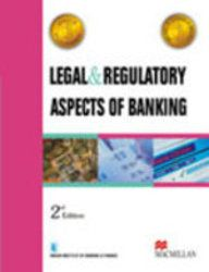 LEGAL & REGULATORY ASPECTS OF BANKING (Paperback)