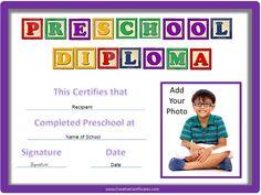 Google search:  free printable preschool certificate