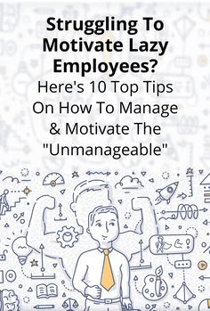 How To Manage Lazy Employees: 10 Top Tips For Leaders Struggling To Manage & Mot… How To Manage Lazy Employees: 10 Top Tips For Leaders Struggling To Manage & Mot…,[FREE] Leadership Training Articles &. Leadership Coaching, Leadership Development, Leadership Quotes, Teamwork Quotes, Leader Quotes, Life Coaching, Manager Quotes, Leadership Activities, Leadership Qualities