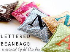 beanbag {tutorial} - see also (http://www.bugglebeehandmade.com/2011/03/great-kids-gift-number-bean-bags.html) for using fabric for letters instead of paint and (http://mypoppet.blogspot.com/2010/10/how-to-tossing-bean-bags.html) for a version using one piece of fabric.