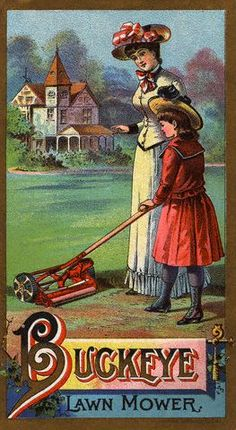 This is the way we use to mow the lawn.  Vintage Buckeye Lawn Mower ad. #vintage #ads #trade_cards