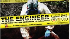 Hot Docs 2014 Spotlight: The Engineer / El Ingeniero | Hye's Musings