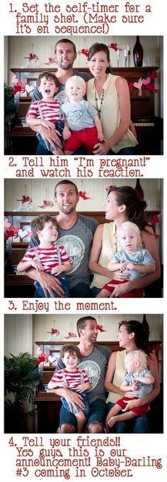 haha his face! Man, I wish Pinterest had been around when I was having to tell Bill about various babies! ;)                                                                                                                                                      More