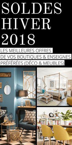 Soldes Hiver 2018 : Enseignes & Boutiques Déco, Meubles & Électroménager qui Proposent des Bons Plans pour la Maison