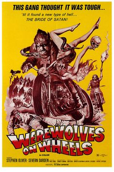 Werewolves On Wheels (1971)  http://horrorpedia.com/2013/01/01/werewolves-on-wheels/