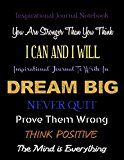 Free Kindle Book -   Inspirational Journal - Notebook - Dream Big: Inspirational Journal to Write In - You Are Stronger Than You Think - Notebook With Inspirational Quotes (Inspirational Journals 20) Check more at http://www.free-kindle-books-4u.com/referencefree-inspirational-journal-notebook-dream-big-inspirational-journal-to-write-in-you-are-stronger-than-you-think-notebook-with-inspirational-quotes-inspirational-journals-20/