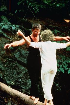Dirty Dancing~~who doesn't wanna dance on a log?!