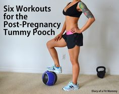 Six workouts for the postparum tummy and abs.