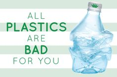 "a study published in the journal Environmental Health Perspectives concludes that there are no ""safe"" plastics, thanks to all the chemicals, additives, and processing aids that go into making plastic products. Read more."
