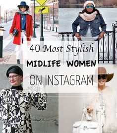 the 40 most stylish women on Instgram, fashion over 40, mid-life style, midlife style, instagram, fashion list, style over forty, 40 plus style