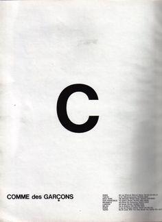 layout design + type + Comme Des Garcons S/S 1989 Graphic Design Typography, Branding Design, Logo Design, Web Design, Layout Design, Maleficarum, Fashion Advertising, Print Layout, Grafik Design