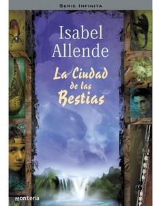 la ciudad de las bestias de Isabel Allende