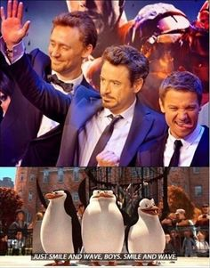smile and wave boys. smile and wave.  eh he he he heee