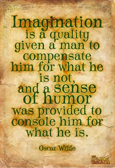 Oscar Wilde just gives so many things to think about... He's great for making points in theatre.