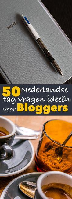 50 Nederlandse tag vragen ideeen voor bloggers | trendbubbles.nl