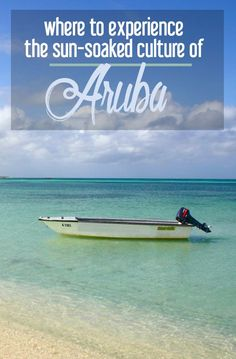 Where to Experience the Sun-soaked Culture of Aruba | CosmosMariners.com