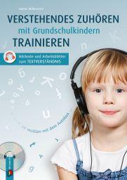 Verstehendes Zuhören mit Grundschulkindern trainieren