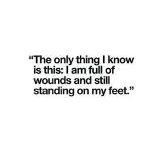 I am full of wounds. Chronic pain. Autoimmune disease.