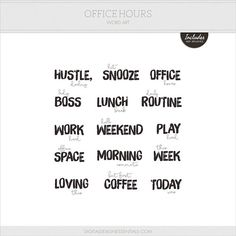 Office Hours Word Art $1.00