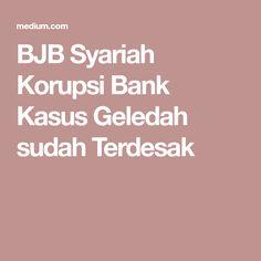 BJB Syariah Korupsi Bank Kasus Geledah sudah Terdesak