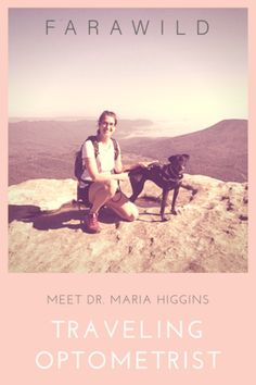 9c2544fc5b Meet Dr. Maria Higgins  Traveling Optometrist – Farawild Digital Nomad