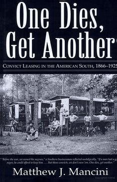 One Dies, Get Another: Convict Leasing in the American South, 1866-1928 - Matthew J. Mancini - Google Books. Convict leasing was a system of penal labor practiced in the Southern United States, beginning with the emancipation of slaves at the end of the American Civil War in 1865, peaking around 1880, and officially ending in the last state, Alabama, in 1928. It persisted in various forms until World War II.