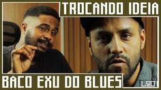 Ep. 111 - Baco Exu do Blues - Trocando ideia