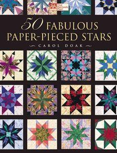 50 Fabulous Paper-Pieced Stars by Carol Doak, http://www.amazon.com/dp/1564772713/ref=cm_sw_r_pi_dp_S7XKrb1EF9NF5