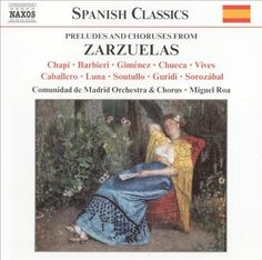 Preludes and Choruses from Zarzuelas [CD]