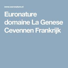 Euronature domaine La Genese Cevennen Frankrijk