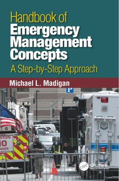 Handbook of Emergency Management Concepts A Step-by-Step Approach - edition pdf Emergency Response Plan, Emergency First Aid Kit, Flirty Funny, Paramedic Quotes, Emergency Management, Neuroscience, Survival Prepping, Firefighter, Back To School