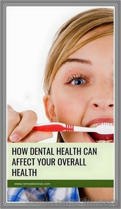How Dental Health Affects Overall Health | 236 health and fitness